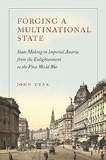 Forging a Multinational State by John Deak