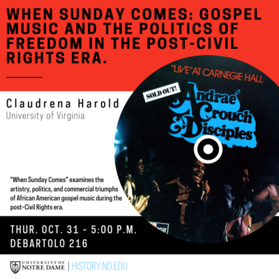 When Sunday Comes Gospel Music And The Politics Of Freedom In The Post Civil Rights Era